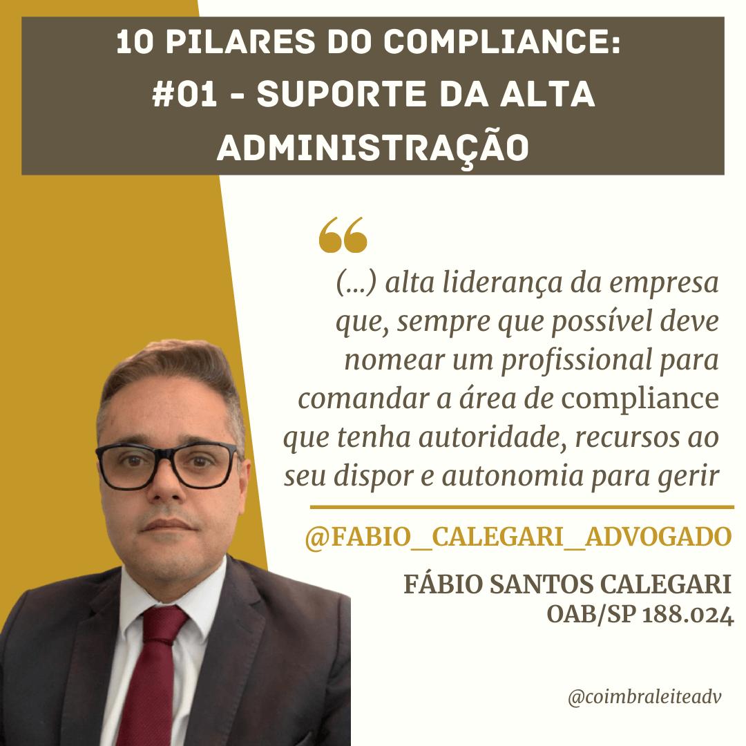 10 pilares do Compliance: #01 – Suporte da Alta Administração